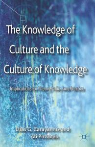 The Knowledge of Culture and the Culture of Knowledge PDF