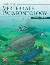 Vertebrate Palaeontology: Edition 4
