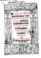 Libro del metamorphoseos y fabulas del excelente poeta y philosofo Ouidio ... Romano: traduzido de latin en romance