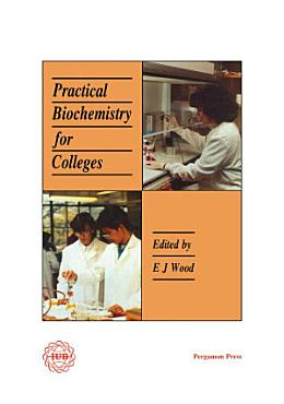 Practical Biochemistry for Colleges PDF