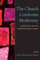 The Church Confronts Modernity PDF