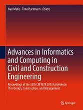 Advances in Informatics and Computing in Civil and Construction Engineering PDF