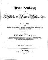 Urkundenbuch zur Geschichte des Landes Dithmarschen: gesammelt und namens der Schleswig-Holstein-Lauenburgischen Gesellschaft für vaterländische Geschichte