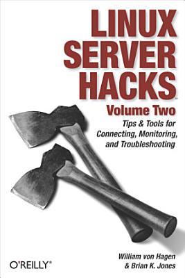 Linux Server Hacks  Volume Two