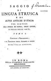 Saggio di lingua etrusca e di altre antiche d'Italia per servire alla storia de' popoli delle lingue e delle belle arti