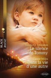 Le silence de Tommy - Dans la vie d'une autre