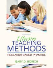 Effective Teaching Methods: Research-Based Practice, Edition 9