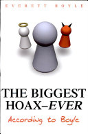 The Biggest Hoax, Ever