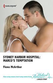 Sydney Harbor Hospital: Marco's Temptation