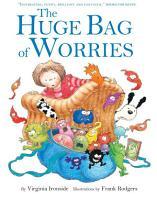 The Huge Bag of Worries PDF