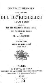 Nouveaux mémoires du maréchal duc de Richelieu, 1696-1788: Volume3