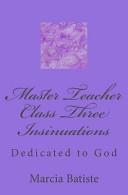 Master Teacher Class Three Insinuations