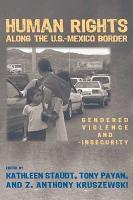 Human Rights Along the U S  Mexico Border PDF