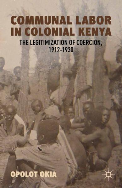 Communal Labor in Colonial Kenya PDF