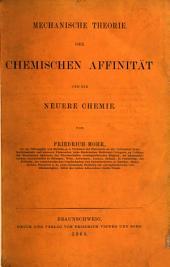 Mechanische Theorie der chemischen Affinität und die neuere Chemie