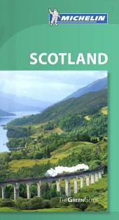 Michelin Green Guide Scotland: Edition 8