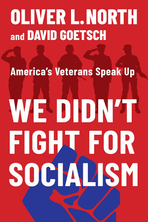 We Didn t Fight for Socialism