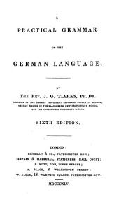 A Practical Grammar of the German Language. Sixth Edition
