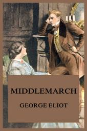 Middlemarch: eBook Edition