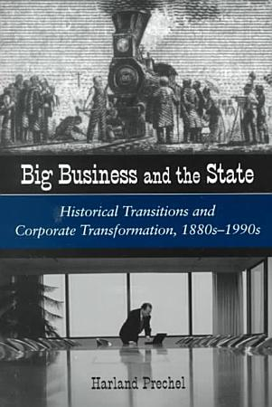 Big Business and the State PDF