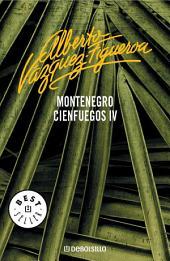 Montenegro (Cienfuegos 4)