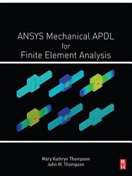 ANSYS Mechanical APDL for Finite Element Analysis PDF