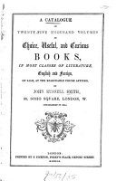 A Catalogue of Twenty five Thousand Volumes of Choice  Useful  and Curious Books  in Most Classes of Literature  English and Foreign  on Sale  at the Reasonable Prices Affixed PDF