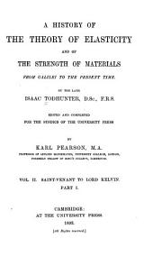 A History of the Theory of Elasticity and of the Strength of Materials: From Galilei to the Present Time, Volume 2, Issue 1