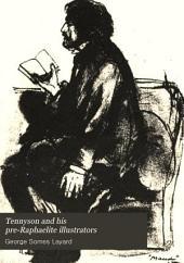 Tennyson and His Pre-Raphaelite Illustrators: A Book about a Book