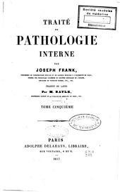 Traité de pathologie interne: Volume5