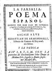 La Farsalia, poema espanol, escrito por Juan de Jauregui y Aguilar