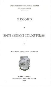 Record of North American Geology for 1891