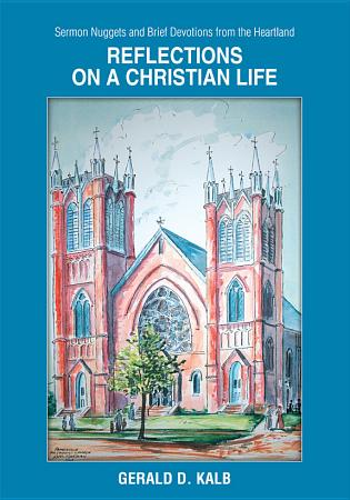 Reflections on a Christian Life PDF