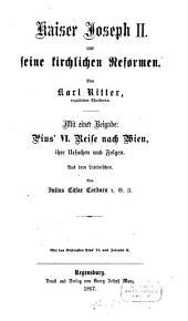 Kaiser Joseph II und seine kirchlichen Reformen