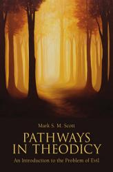 Pathways in Theodicy PDF