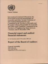 Financial Report and Audited Financial Statements for the Biennium Ended 31 December 2003 and Report of the Board of Auditors for the International Criminal Tribunal for Rwanda