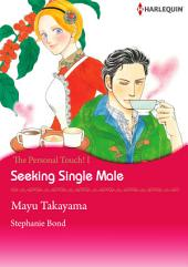 Seeking Single Male: Harlequin Comics