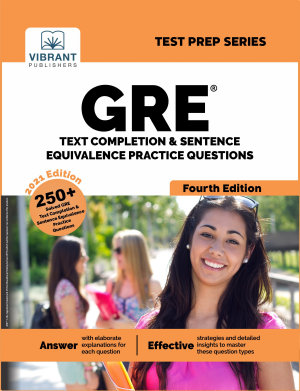 GRE Text Completion and Sentence Equivalence Practice Questions  Fourth Edition  PDF