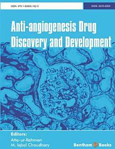 Anti Angiogenesis Drug Discovery and Development