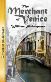 The Merchant of Venice (Timeless Shakespeare)