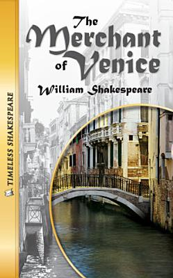 The Merchant of Venice  Timeless Shakespeare