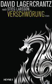 Verschwörung: Millennium 4 - Roman