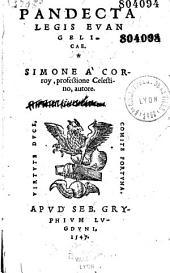 Pandecta legis evangelicae, Simone a Corroy, professione Celestino, autore