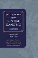 Dictionary of the Ben cao gang mu  Volume 3 PDF