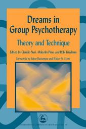 Dreams in Group Psychotherapy: Theory and Technique