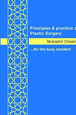 Principles & Practice of Plastic Surgery [Hardback]