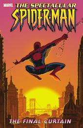Spectacular Spider-Man Vol. 6: Final Curtain