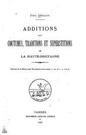 Additions aux Coutumes, Traditions et superstitions de la Haute-Bretagne