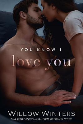 You Know I Love You PDF
