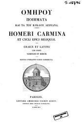 Homeri Carmina et cycli epici reliquiae
